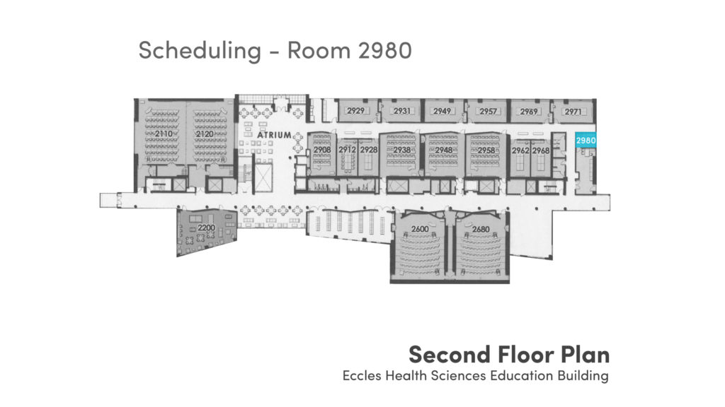 Scheduling - Room 2980, Eccles Health Sciences Education Building